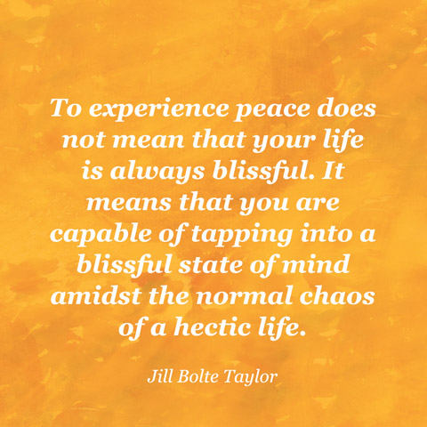 quotes-peace-jill-bolte-taylor-480x480-1